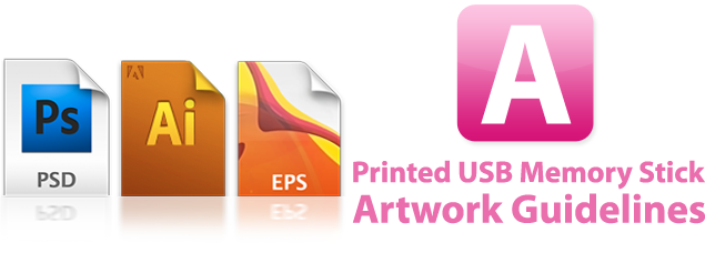 Printed USB Memory Stick Artwork Guidelines