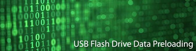 USB Flash Drive Data Preloading